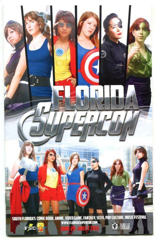 Florida Super Con Convention Program June 2012 -guest and event info-