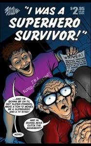 I Was A Superhero Survivor #1 VF/NM; Epoch | save on shipping - details inside