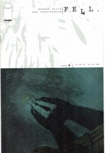 Fell #4 1st Print Warren Ellis Ben Templesmith Image NM