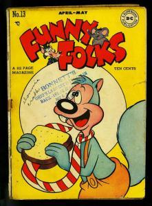 Funny Folks #13 1948- Nutsy Squirrel - DC Funny Animal- G