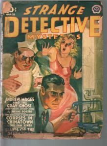 Strange Detective Mysteries 3/1941-Corpses In Chinatown-weird menace-P