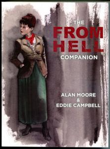 FROM HELL COMPANION, GN, TPB, VFN/NM, Eddie Campbell, Alan Moore, 2013, 1st