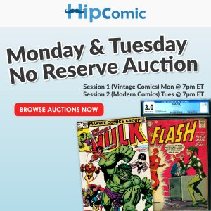 The 179th HipComic No Reserve Auction Event