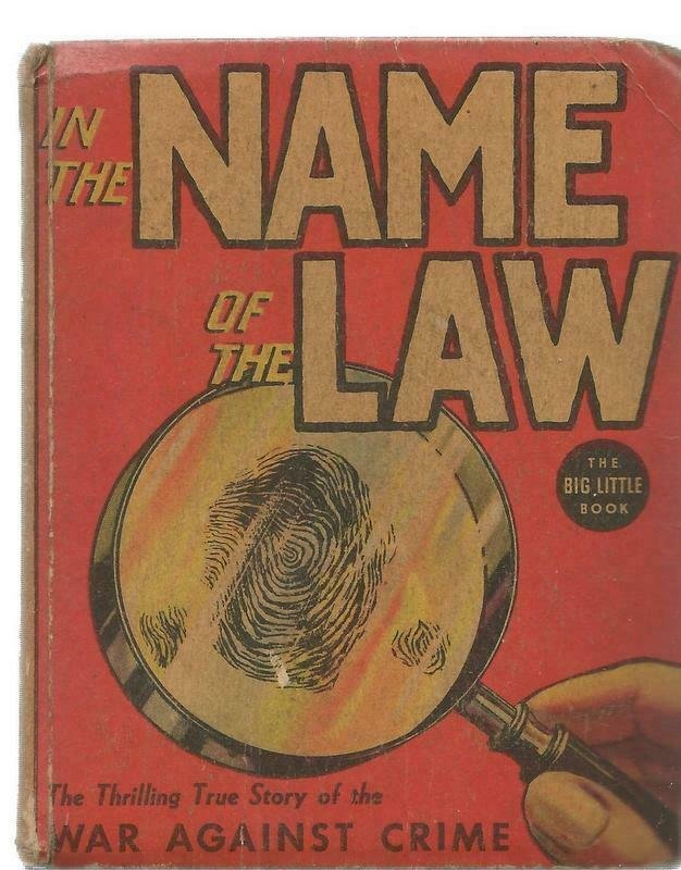 In the Name of the Law ORIGINAL Vintage 1937 Whitman Big Little Book