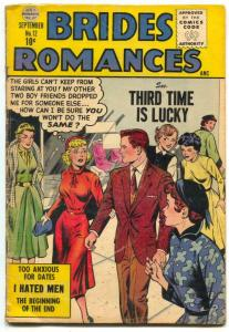 Brides Romances #12 1955- I Hated Men- Headlight cover VG