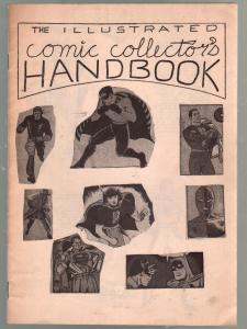 Illustrated Comic Collector's Handbook #1 1960's-SFCA-G.B. Love-R Miller-VG/FN