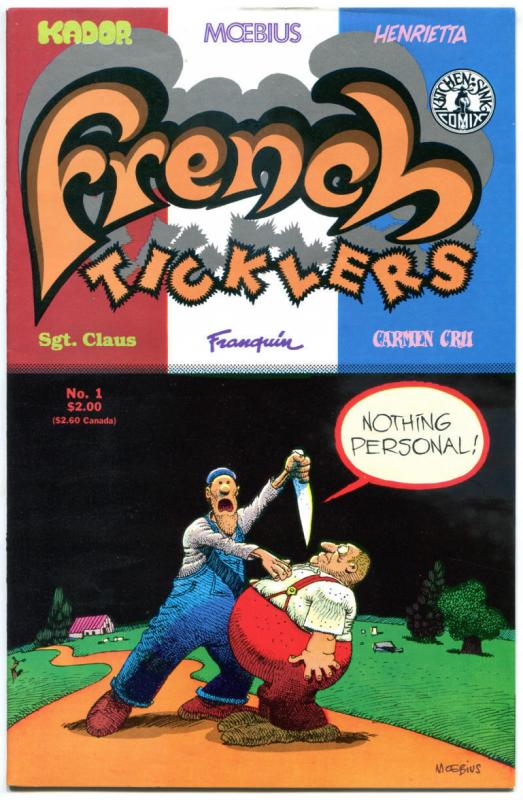 FRENCH TICKLERS #1, VF/NM, Moebius, Sgt Claus, Cru, 1989, more Indies in store