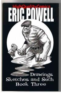 ERIC POWELL Drawings,Sketches, & Such #3, Goon, Signed, Limited, SDCC
