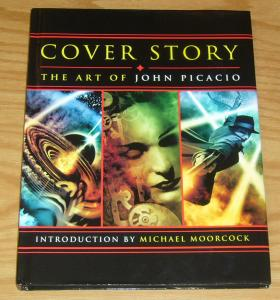 Cover Story: the Art of John Picacio HC VF/NM hardcover - michael moorcock intro