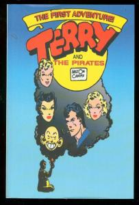 TERRY AND THE PIRATES-THE FIRST ADVENTURE-LIMITED EDITI NM