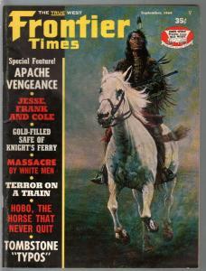Frontier Times 9/1969-Western-Apache Vengeance-Jesse James-VG