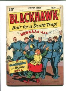 BLACKHAWK 9-1ST ISSUE-1944-RASPUTIN-EZRA VG-