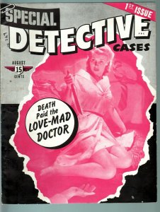 SPECIAL DETECTIVE CASES #1-FIRST ISSUE-AUG 1941-DOPE--TRUE CRIME PULP VG/FN
