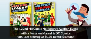 The 122nd HipComic No Reserve Auction Event