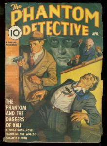 PHANTOM DETECTIVE APRIL 1940 DAGGERS OF KALI -HERO PULP FN