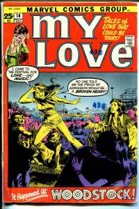 My Love #14 1971-Marvel-Giant issue-Woodstock-Grady Morrow-Heck-rare-G