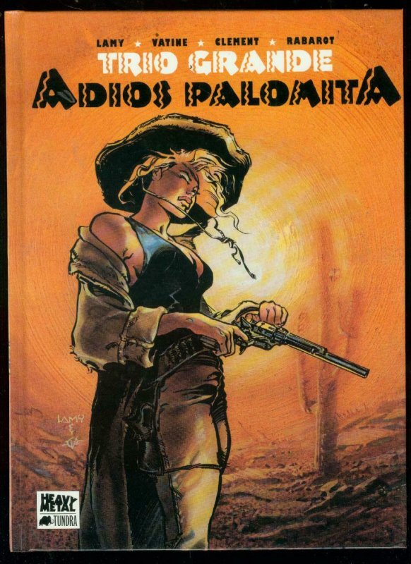 TRIO GRANDE: ADIOS PALOMITA HARDCOVER-HEAVY METAL-LAMY VF