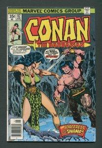 Conan The Barbarian #82 / 7.0 FN/VFN Newsstand January 1978