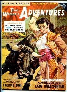 True Woman's Adventure #1 5/1956-female bull ighter-exotic women-1st issue-VF+