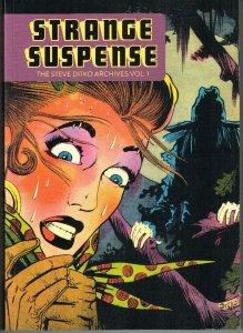 Strange Suspense  Steve Ditko Archives Volume One  (Golden Age reprints)