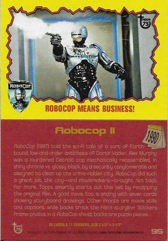 2013 Topps 75th Anniversary #95 Robocop II > Alex Murphy > 1990