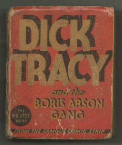 Dick Tracy + Boris Arson Gang ORIGINAL Vintage 1935 Whitman Big Little Book