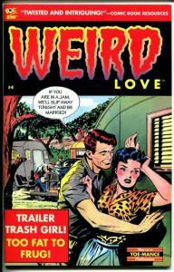 Weird Love #4 2014-Yoe Comics-romance story reprints-Estrada-Bob Powell-NM