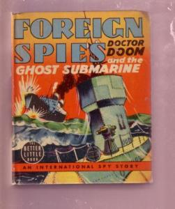 FOREIGN SPIES-DOCTOR DOOM & GHOST SUBMARINE- BLB #1460 VF