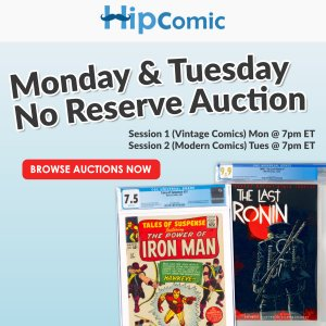 The 170th HipComic No Reserve Auction Event