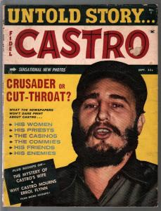 Untold Story-Fidel Castro 9/1960-Crudader or Cut-Throat-commmies-VG
