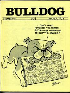 Bulldog #8 3/1975-Bob Bindig cover-newspaper comics collector fanzine-VF