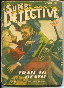 Super-Detective 4/1945-Trojan-Good Girl Art cover-hardboiled pulp fiction-spicy-