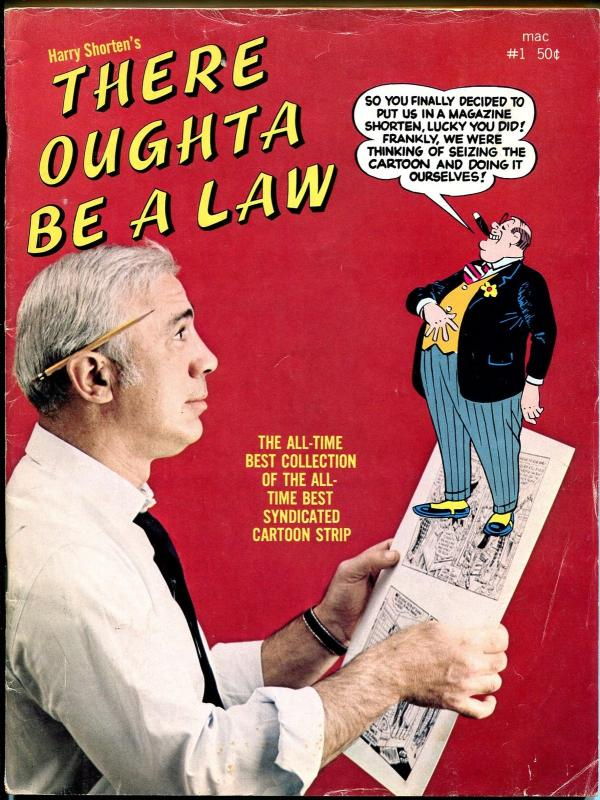 There Oughta Be A Law #1 1969-Belmont-Harry Shorten-1st issue-VG