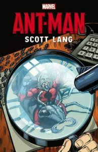 ANT-MAN TP SCOTT LANG - MARVEL COMICS - 2015