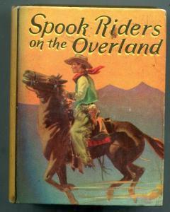 Spook Riders on the Overland Big Little Book #1144 Saalfield