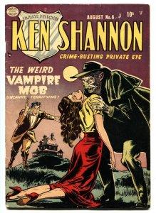 Ken Shannon #6 1952-CLASSIC Reed Crandall Vampire cover-Pre-code horror VG
