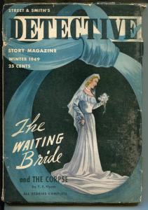 DETECTIVE STORY WINTER 1949-HARDBOILED CRIME STORIES-BRIDE COVER-vg minus