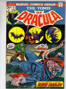 Tomb of Dracula #15 (Dec-73) NM- High-Grade Dracula