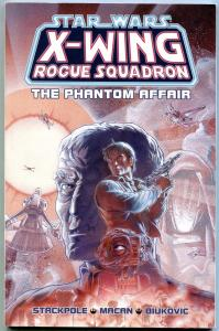 Star Wars X-Wing Rogue Squadron: The Phantom Affair Trade Paperback 1st print