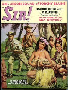 Sir! Magazine April 1961-LOVE CULTS-VICE-SMUGGLING-CASTRATION FN