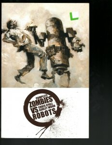Zombies VS Robots Complete IDW Comic Book TPB Graphic Novel Ryall Wood J402