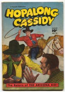 Hopalong Cassidy #22 1948-Fawcett Western- Arizona Kid VG