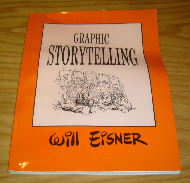 Graphic Storytelling SC will eisner how to book on making comics (3rd) print