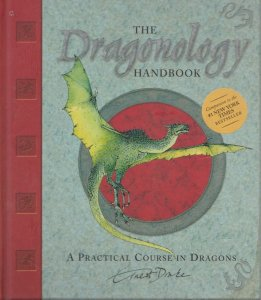 The Dragonology Handbook A Course in Dragons, KNOW & TO DRAW A DRAGON & STICKERS