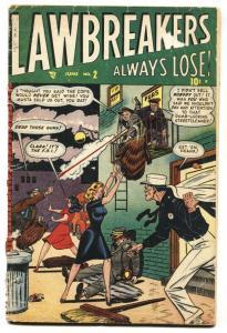 LAWBREAKERS ALWAYS LOSE #2 1948-TOMMY GUN-VIOLENCE-Beatings-Murder
