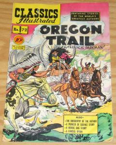 Classics Illustrated #72 VG- (1st) francis parkman the oregon trail HRN 73 1950