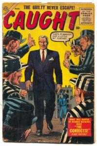 Caught #1 1956- Atlas Crime-Severin- Maneely VG