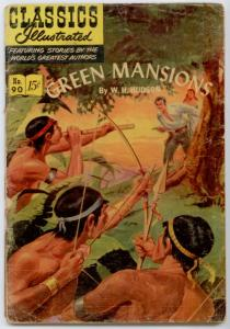 Classics Illustrated #90 ORIGINAL - Green Mansions  GD+ 2.5
