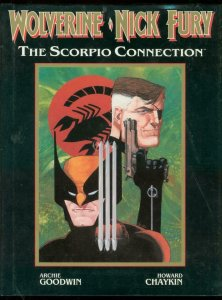WOLVERINE AND NICK FURY THE SCOPIO CONNECTION-HARDCOVER FN