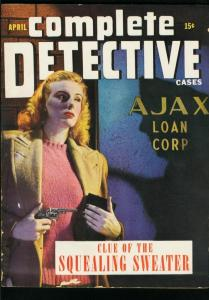 COMPLETE DETECTIVE CASES APRIL 1944-GUN MOLL COVER-VG COND-SWEATER VG